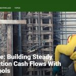 Deep Dive: Building Steady Construction Cash Flows With Digital Tools
