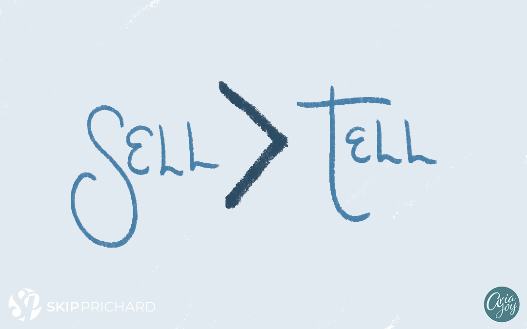 Aim Higher: Servant Leaders Sell Rather Than Tell
