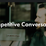 The Competitive Conversationalist