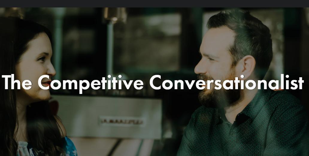 The Competitive Conversationalist
