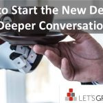 How to Start the New Decade in Deeper Conversations