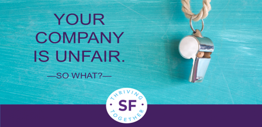 Your Company is Unfair. So what?