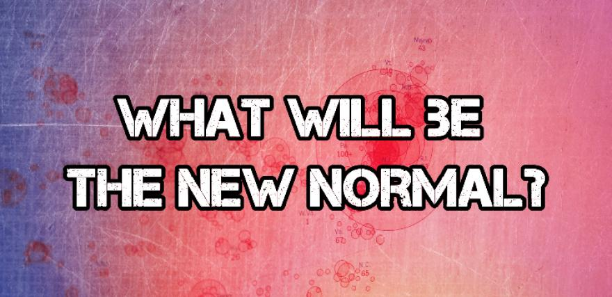 Moving to the Next Stage of New Normal