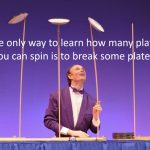 The Plate-drop Challenge How to Respond to Failure