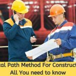Critical Path Method For Construction: All You need to know