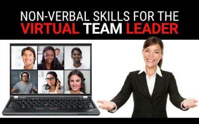 Non-Verbal Skills for Virtual Team Leaders