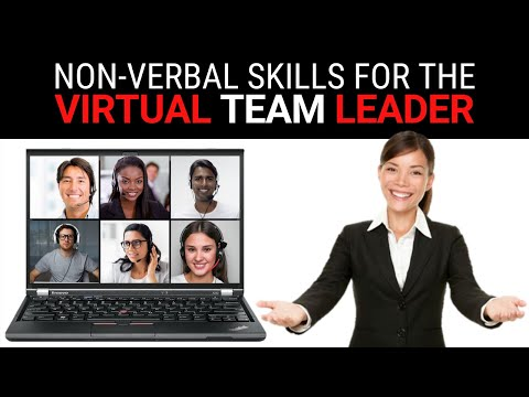 Non-Verbal Skills for Virtual Team Leaders