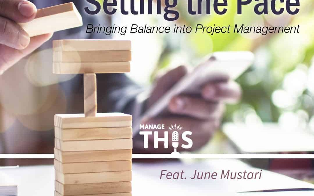 PODCAST – Bringing Balance into Project