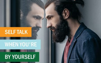 Self-Talk When You're by Yourself