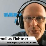 podcast - Project leadership;Cornelius Fichtner's Project Business Career - Part 1
