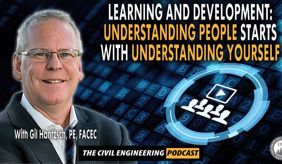 PODCAST: Understanding People Starts With Understanding Yourself ( Talk to Gil Hantzsch)