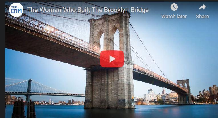 The Woman Who Built The Brooklyn Bridge