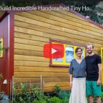 Couple Build Incredible Handcrafted Tiny House