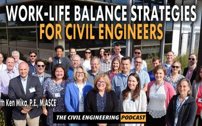 PODCAST – Work-Life Balance Strategies for Civil Engineers