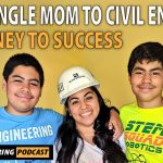 PODCAST - From Single Mom to Civil Engineer: A Journey to Success