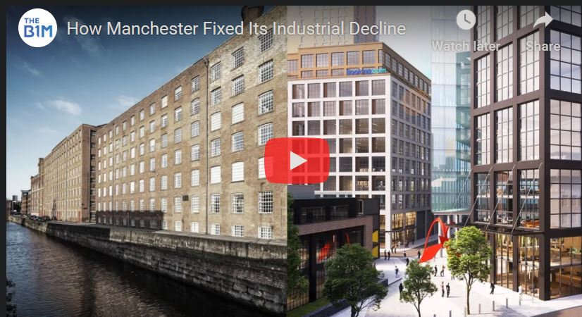 How Manchester Fixed Its Industrial Declin