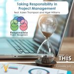 PODCAST - Taking Responsibility in Project Management