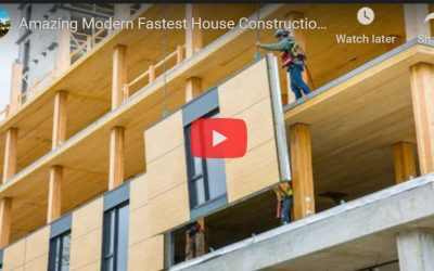 Amazing Modern Fastest House Construction Methods