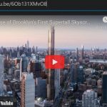 VIDEO - First Supertall Skyscraper in Brooklyn