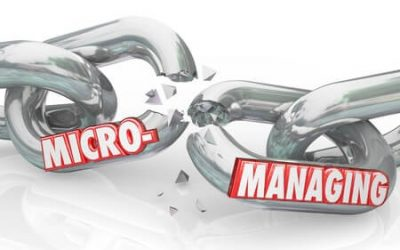 You Might Be a Micromanager If …