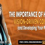 PODCAST - The Importance of Having a Vision-Driven Company (and Developing Your People)