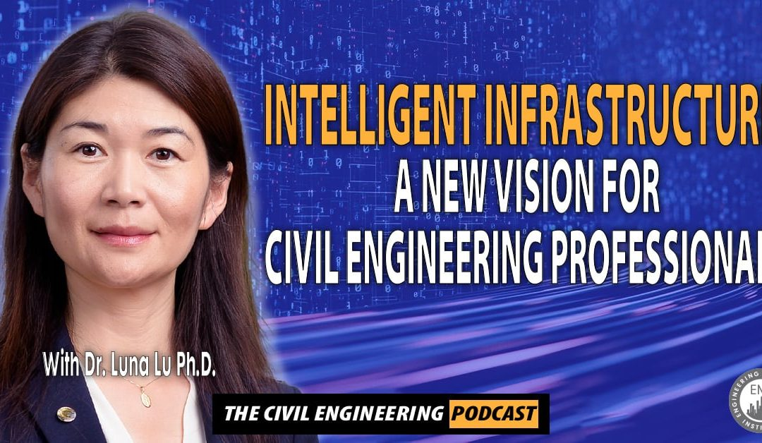 podcast – A New Vision for Civil Engineering Professionals