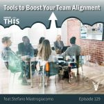 podcast - Tools to Boost Your Team Alignment