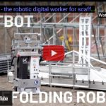 LIFTBOT - the Robotic Digital Worker For Scaffolding