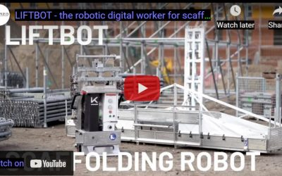 LIFTBOT – the Robotic Digital Worker For Scaffolding